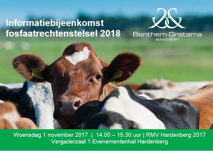 Benthem Gratama organiseert informatiebijeenkomst fosfaatrechtenstelsel 2018 | Woensdag 1 november a.s. op RMV Hardenberg 2017